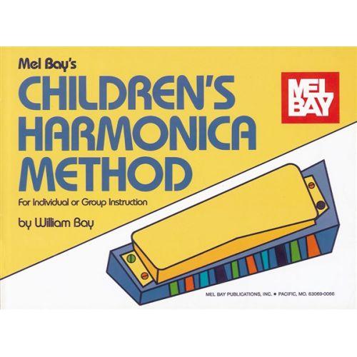 MEL BAY BAY WILLIAM - CHILDREN'S HARMONICA METHOD - HARMONICA