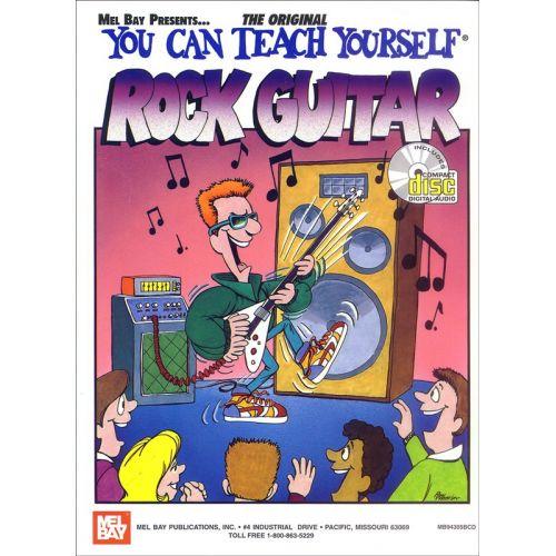 MEL BAY BAY WILLIAM - YOU CAN TEACH YOURSELF ROCK GUITAR - GUITAR