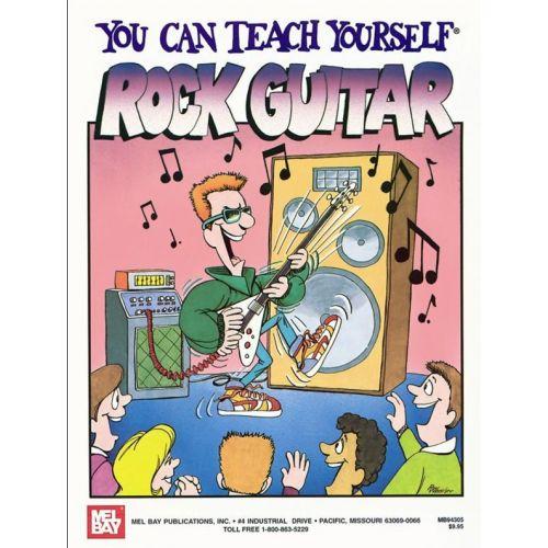 MEL BAY BAY WILLIAM - YOU CAN TEACH YOURSELF ROCK GUITAR - GUITAR TAB
