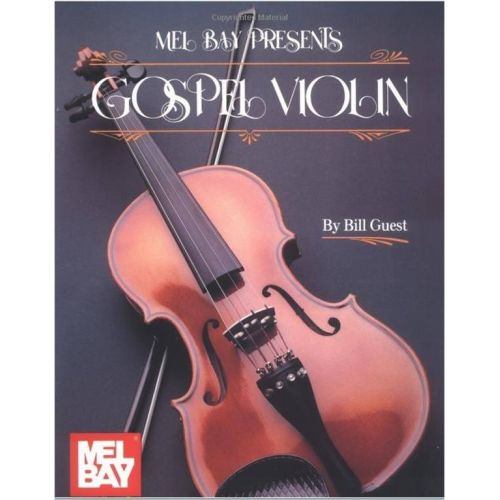 MEL BAY GUEST BILL - GOSPEL VIOLIN + CD - VIOLIN