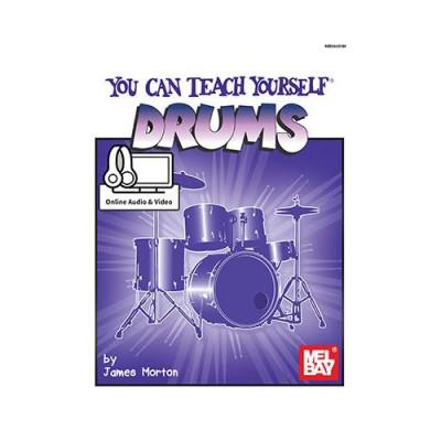 MEL BAY MORTON JAMES - YOU CAN TEACH YOURSELF DRUMS - DRUM SET