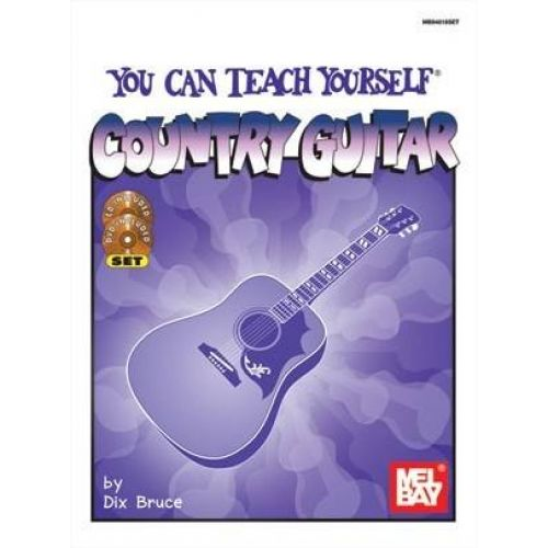 MEL BAY BRUCE DIX - YOU CAN TEACH YOURSELF COUNTRY GUITAR + CD + DVD - GUITAR