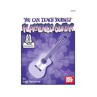 MEL BAY MARRACCINI LUIGI - YOU CAN TEACH YOURSELF FLAMENCO GUITAR - GUITAR