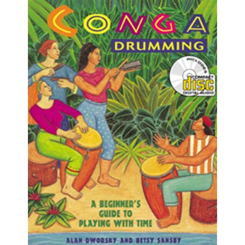 AMSCO DWORSKY ALAN - CONGA DRUMMING - A BEGINNER'S GUIDE TO PLAYING WITH TIME - PERCUSSION