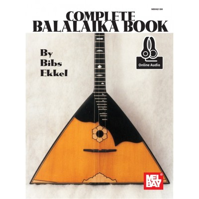 MEL BAY EKKEL BIBS - COMPLETE BALALAIKA BOOK + AUDIO ONLINE