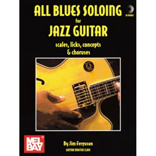 MUSIC SALES JIM FERGUSON - ALL BLUES SOLOING FOR JAZZ GUITAR - SCLS, LKS,  CNPT-CHORUS - GUITAR TAB