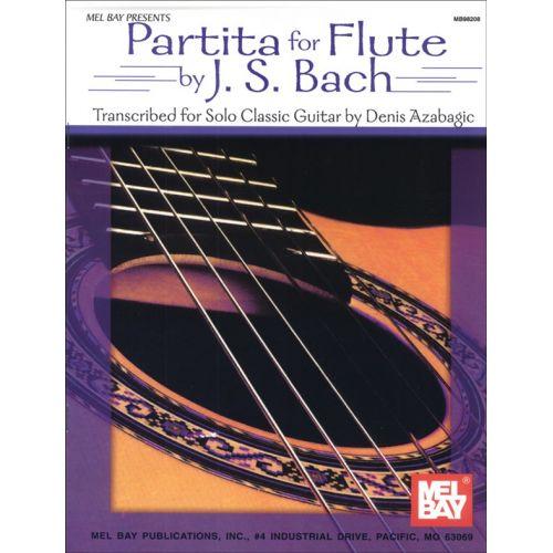 MEL BAY BACH J.S. - PARTITA FOR FLUTE BY J. S. BACH - GUITAR