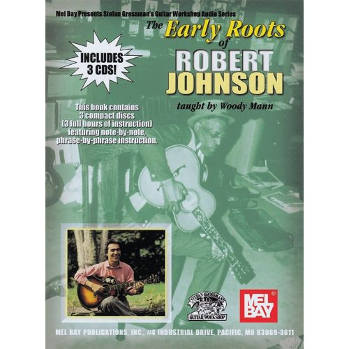MUSIC SALES MANN WOODY - EARLY ROOTS OF ROBERT JOHNSON - GUITAR