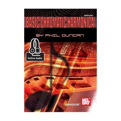MEL BAY DUNCAN PHIL - BASIC CHROMATIC HARMONICA QWIKGUIDE + ONLINE AUDIO - HARMONICA