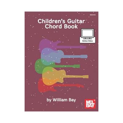 MEL BAY BAY WILLIAM - CHILDREN'S GUITAR CHORD BOOK - GUITAR
