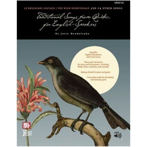 MEL BAY MENDELSOHN JOSIE - TRADITIONAL SONGS FROM QUEBEC - ALL INSTRUMENTS