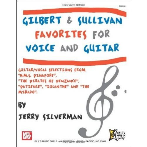 MEL BAY SILVERMAN JERRY - GILBERT AND SULLIVAN FAVORITES FOR VOICE AND GUITAR - GUITAR