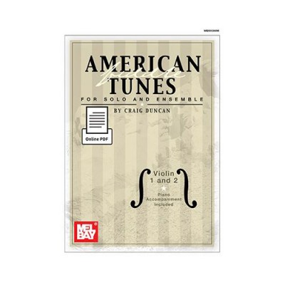 MEL BAY DUNCAN CRAIG - AMERICAN FIDDLE TUNES FOR SOLO AND ENSEMBLE - VIOLIN 1 AND 2 - VIOLIN