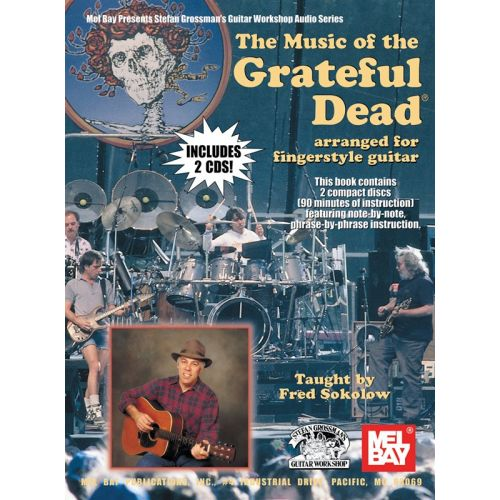 MUSIC SALES SOKOLOW FRED - MUSIC OF THE GRATEFUL DEAD ARRANGED FOR FINGERSTYLE GUITAR - GUITAR