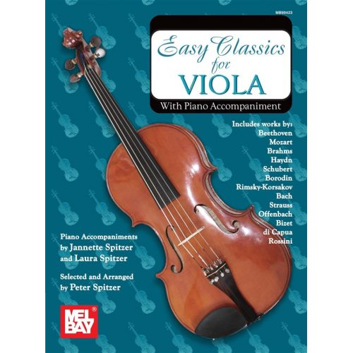 MEL BAY SPITZER PETER - EASY CLASSICS FOR VIOLA - WITH PIANO ACCOMPANIMENT - VIOLA
