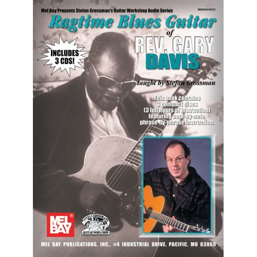 MEL BAY GROSSMAN STEFAN - RAGTIME BLUES GUITAR OF REV  GARY DAVIS - GUITAR  TAB