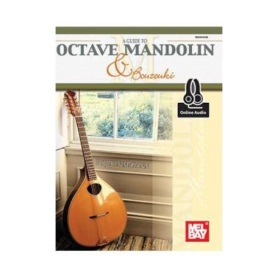 MEL BAY MCGANN JOHN - A GUIDE TO OCTAVE MANDOLIN AND BOUZOUKI + MP3 - MANDOLIN