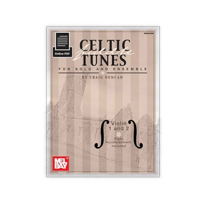 MEL BAY DUNCAN CRAIG - CELTIC FIDDLE TUNES FOR SOLO AND ENSEMBLE, VIOLIN 1 AND 2 - VIOLIN