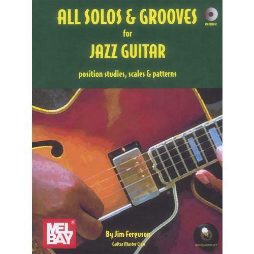 MUSIC SALES FERGUSON JIM - ALL SOLOS AND GROOVES FOR JAZZ GUITAR - GUITAR