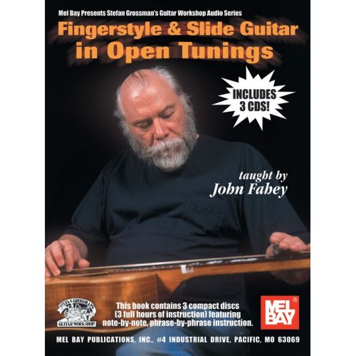 MUSIC SALES FAHEY JOHN - FINGERSTYLE AND SLIDE GUITAR IN OPEN TUNINGS - GUITAR