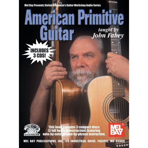MUSIC SALES FAHEY JOHN - AMERICAN PRIMITIVE GUITAR - GUITAR