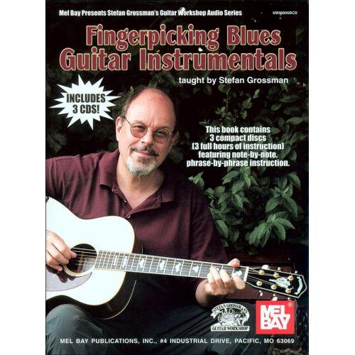 MUSIC SALES GROSSMAN STEFAN - FINGERPICKING BLUES GUITAR INSTRUMENTALS - GUITAR