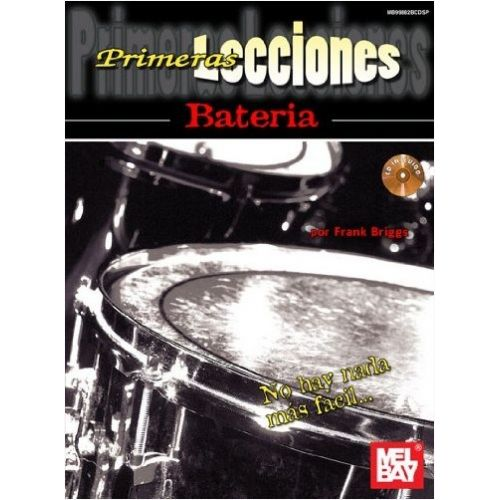 MEL BAY BRIGGS FRANK - FIRST LESSONS DRUMSET, SPANISH EDITION - DRUMS