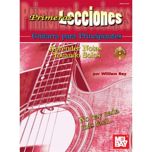 MEL BAY BAY WILLIAM - FIRST LESSONS BEGINNING GUITAR, SPANISH EDITION - GUITAR