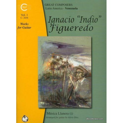 CARONI MUSIC IGNACIO FIGUEREDO - WORKS FOR GUITAR VOL.1