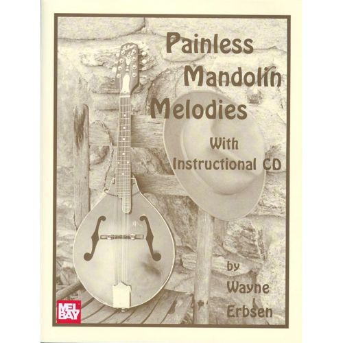 MUSIC SALES ERBSEN WAYNE - PAINLESS MANDOLIN MELODIES - MANDOLIN