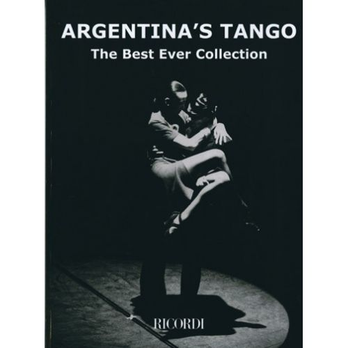 RICORDI ARGENTINA'S TANGO THE BEST EVER COLLECTION - PIANO