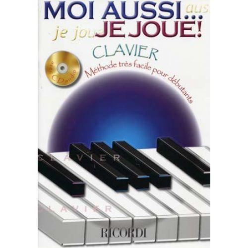 RICORDI MOI AUSSI ... JE JOUE ! + CD - CLAVIER