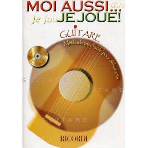 RICORDI MOI AUSSI ... JE JOUE ! + CD - GUITARE