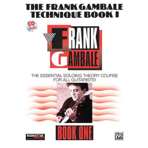 ALFRED PUBLISHING GAMBALE FRANK - TECHNIQUE BOOK I - GUITAR