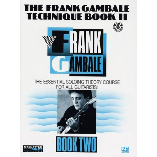 ALFRED PUBLISHING GAMBALE FRANK - TECHNIQUE BOOK II - GUITAR