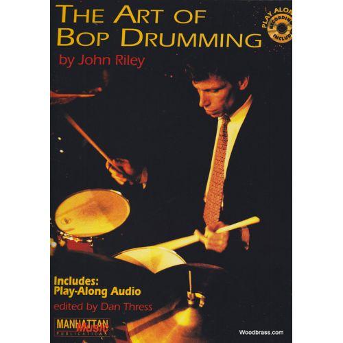 ALFRED PUBLISHING RILEY J. - THE ART OF BOP DRUMMING + CD