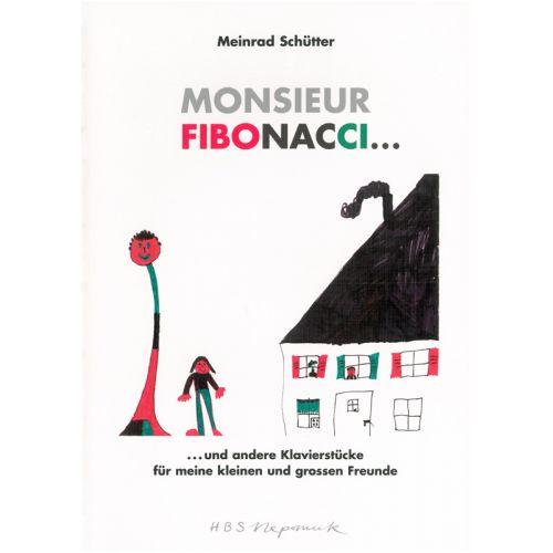 EDITION BREITKOPF SCHUTTER MEINRAD - MONSIEUR FIBONACCI... - PIANO