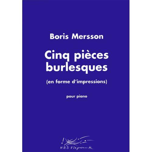 EDITION BREITKOPF MERSSON BORIS - CINQ PIECES BURLESQUES - PIANO