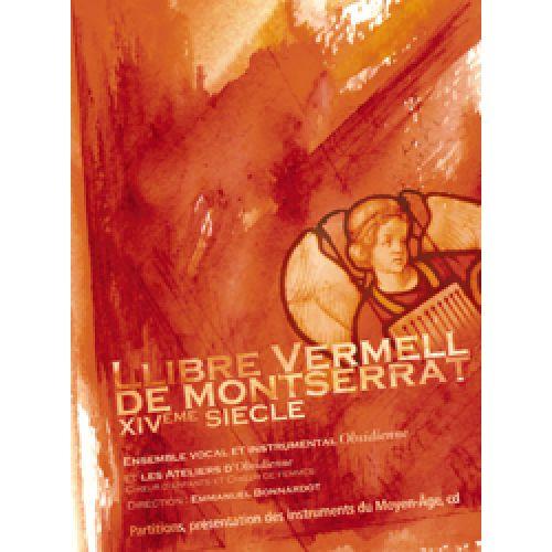 EDITIONS DE LA MUSE LIBRE VERMELL DE MONTSERRAT XIVEME SIECLE + CD