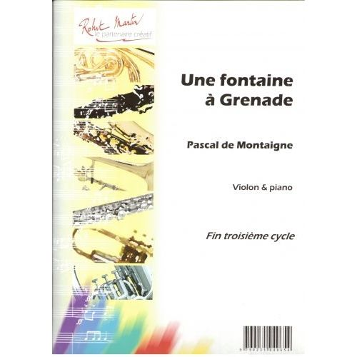 ROBERT MARTIN DE MONTAIGNE P. - UNE FONTAINE À GRENADE