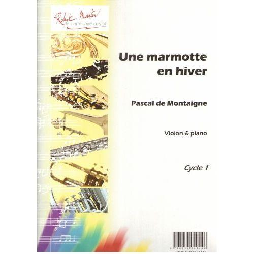 ROBERT MARTIN DE MONTAIGNE P. - UNE MARMOTTE EN HIVER