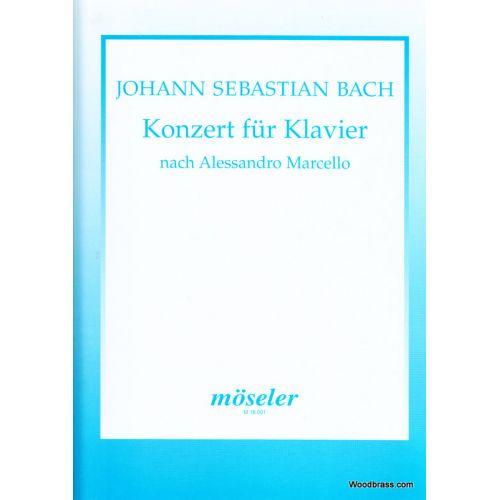 MOSELER BACH J. S. - KONZERT D-MOLL (BWV 974) - PIANO