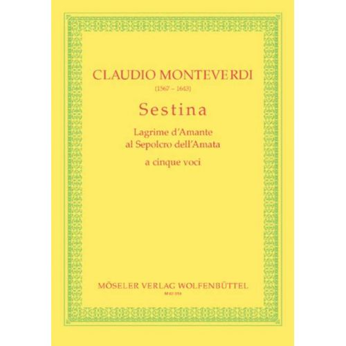 MOSELER MONTEVERDI CLAUDIO - SESTINA - MIXED CHOIR SSATB