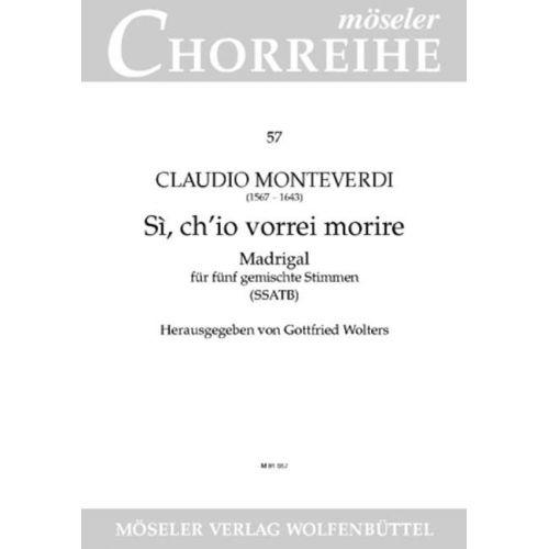 MOSELER MONTEVERDI C. - SÌ, CH'IO VORREI MORIRE - VOCAL SCORE