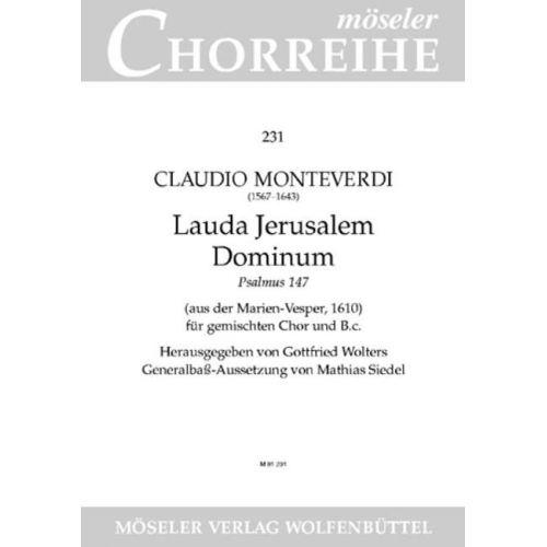 MOSELER MONTEVERDI C. - LAUDA JERUSALEM DOMINUM - MIXED CHOIR AND BASSO CONTINUO