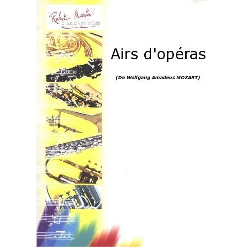 ROBERT MARTIN MOZART W.A - AIRS D'OPERAS