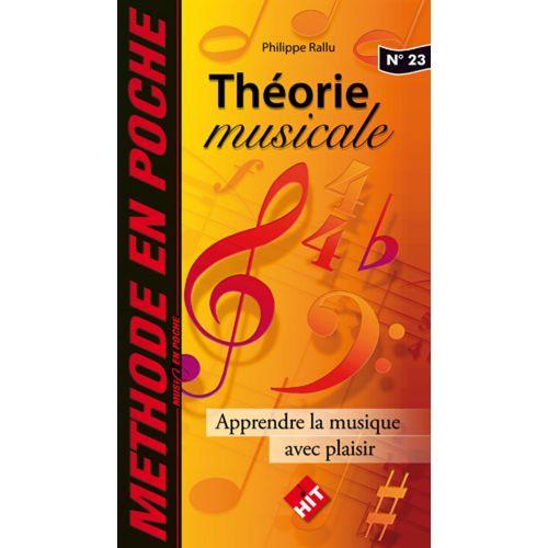 HIT DIFFUSION MUSIC EN POCHE - THEORIE MUSICALE, J'APPRENDS LA MUSIQUE AVEC PLAISIR