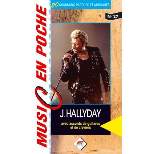 HIT DIFFUSION HALLYDAY JOHNNY - MUSIC EN POCHE - PAROLES ET ACCORDS
