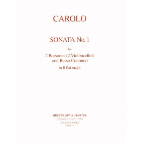 EDITION BREITKOPF CAROLO - SONATA N. 1 IN Bb MAJOR - 2 BASSOONS AND BC