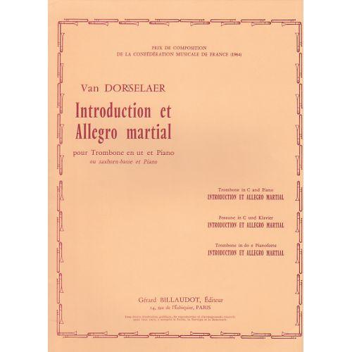 BILLAUDOT DORSSELAER WILLY VAN - INTRODUCTION ET ALLEGRO MARTIAL - TROMBONE, PIANO